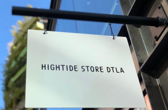 ハイタイドストア「HIGHTIDE STORE DTLA」